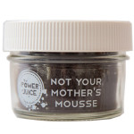 Not your mothers mousse